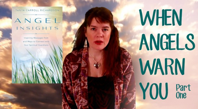 When Angels Warn You (Part One)